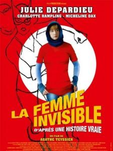 La Femme invisible, d'après une histoire vraie